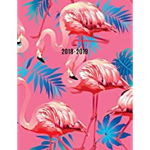2018-2019: Pink Flamingo 18-Month Weekly Planner || July 2018 - Dec 2019 Weekly View || To-Do Lists, Inspirational Quotes + Much More
