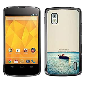 TopCaseStore / la caja del caucho duro de la cubierta de protección de la piel - Love Quote Boat Ocean Sea Nature Morning - LG Google Nexus 4 E960