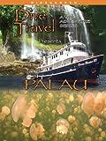 Dive Travel - Palau