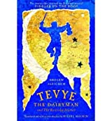 By Sholem Aleichem - Tevye the Dairyman and The Railroad Stories (New edition) (9.1.1996)