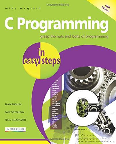 C Programming in easy steps (C Programming Easy Steps)