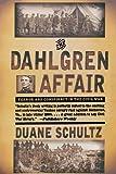 The Dahlgren Affair, Duane Schultz, 0393319865