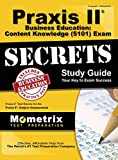 img - for Praxis II Business Education: Content Knowledge (5101) Exam Secrets Study Guide: Praxis II Test Review for the Praxis II: Subject Assessments book / textbook / text book