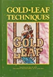 img - for Gold Leaf Techniques book / textbook / text book