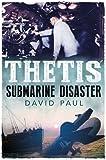 Thetis: Submarine Disaster