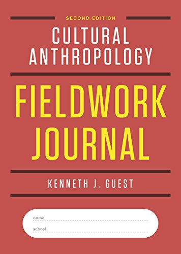 Cultural Anthropology Fieldwork Journal (Second Edition) (Edition Journal)