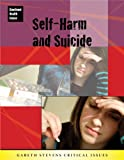 Self-Harm and Suicide, Jillian Powell, 083689202X
