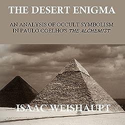 The Desert Enigma