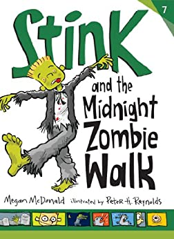 Stink and the Midnight Zombie Walk by [McDonald, Megan]