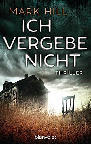 Ich vergebe nicht: Thriller (Ray Drake 1) (German Edition)