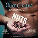 Nuts: The Hudson Valley Series, Book 1 Hörbuch von Alice Clayton Gesprochen von: Shayna Thibodeaux, Sebastian York