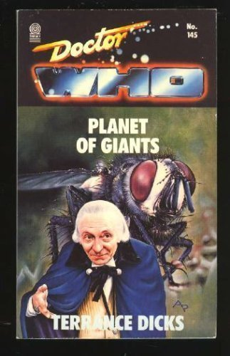 Doctor Who and the Planet of the Giants Terrance Dicks