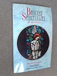 Beguine Spirituality: An Anthology