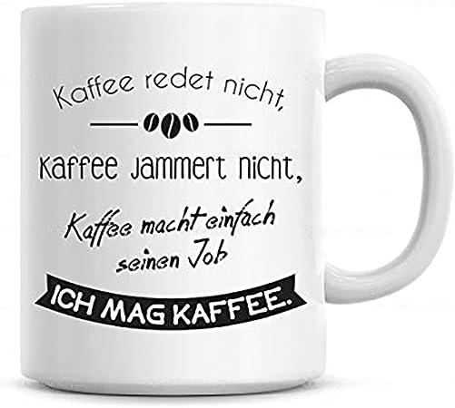 Lustige Tasse Mit Spruch Kaffee Redet Nicht Die Kaffeetasse Als Witzige Geschenkidee Für Alle Kaffeeliebhaber
