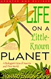 Life on a Little Known Planet: A Biologist's View of Insects and Their World by Howard Ensign Evans (1993-08-02)