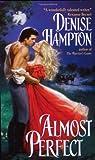 Almost Perfect, Denise Hampton, 0060509112