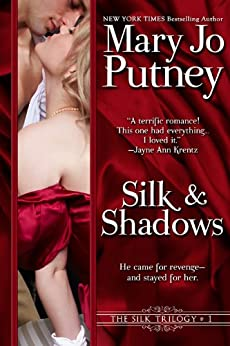 Silk and Shadows: Book 1 of The Silk Trilogy by [Putney, Mary Jo]