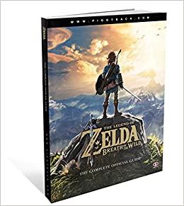 The Legend of Zelda: Breath of the Wild: The Complete Official Guide