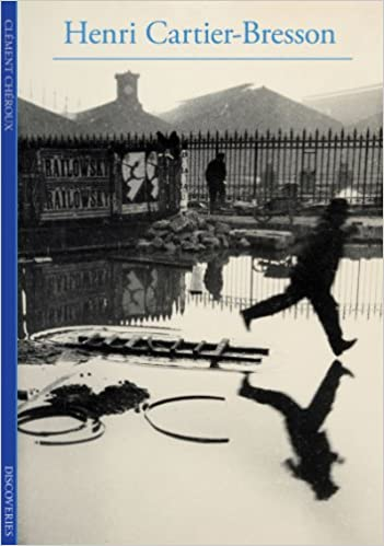 Discoveries: Henri Cartier Bresson: Clément Chéroux