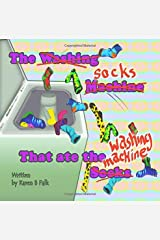 The Socks That Ate the Washing Machine Paperback