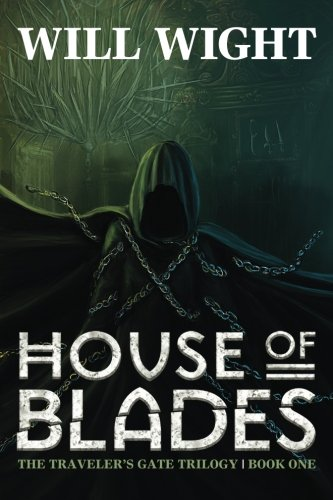 Download House of Blades (The Traveler's Gate Trilogy) (Volume 1) PDF