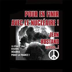 Pour en finir avec le nucléaire !