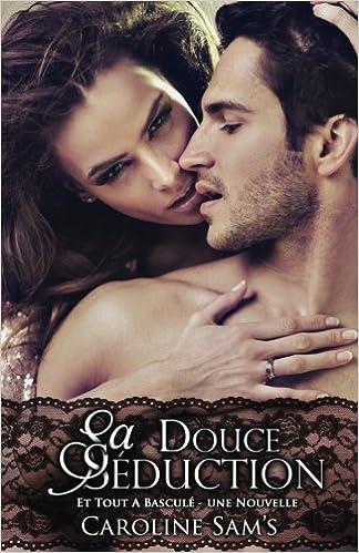 Comment Séduire Tout Type de Femme (French Edition)