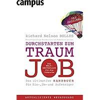Durchstarten zum Traumjob: Das ultimative Handbuch für Ein-, Um- und Aufsteiger