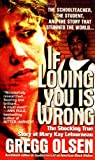 If Loving You Is Wrong, Gregg Olsen, 0312970129