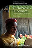 Theravada Buddhism: Continuity, Diversity and Identity (Wiley-Blackwell Guides to Buddhism)