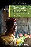 Theravada Buddhism: Continuity, Diversity, and Identity