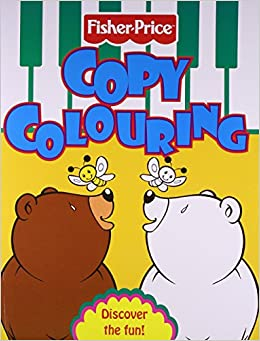 Book FISHER PRICE -COPY COLOURING 2