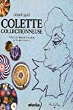 img - for Colette Collectionneuse book / textbook / text book