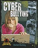 Cyber Bullying (Take a Stand Against Bullying (Crabtree))