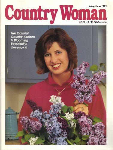 (Country Woman Magazine, May / June 1993)