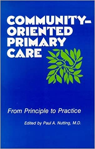Book Community-Oriented Primary Care: From Principle to Practice (1990-09-01)