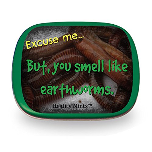 Gears Out You Smell Like Earthworms Mints Weird Gag for Frie