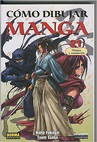 Como dibujar manga numero 21: Ninjas y Samurais: Naho ...