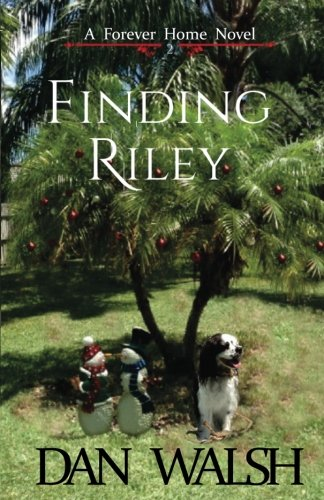 Finding Riley (A Forever Home Novel) (Volume 2) ebook