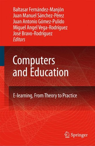 Computers and Education: E-Learning, From Theory to Practice