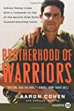 Brotherhood of Warriors, Aaron Cohen and Douglas Century, 0061649406