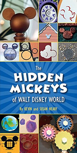 The Hidden Mickeys of Walt Disney World ()