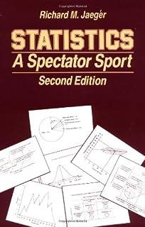 Statistics A Spectator Sport Written Communication Annual