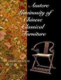img - for Austere Luminosity of Chinese Classical Furniture book / textbook / text book