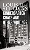 img - for Kindergarten Chats and Other Writings book / textbook / text book