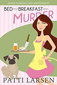 Bed And Breakfast And Murder by Patti Larsen ebook deal