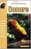 The Guide to Owning a Conure, David E. Boruchowitz, 0793820162
