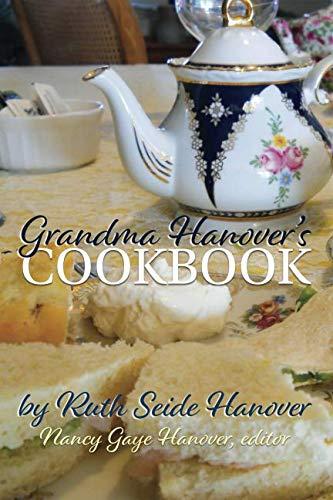 Grandma Hanover's Cookbook by Ruth Seide Hanover, Nancy Hanover