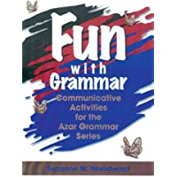 Fun with Grammar: Communicative Activities for the Azar Grammar Series