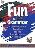 img - for Fun with Grammar: Communicative Activities for the Azar Grammar Series, Teacher's Resource Book book / textbook / text book